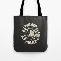 meat Tote Bags featuring Meat by Fightstacy