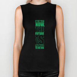 Lab No. 4 - Go For It Now The Future Is Promised To No One Gym Motivational Quotes Poster Biker Tank