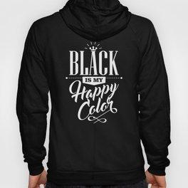 Black is My Happy Color Hoody
