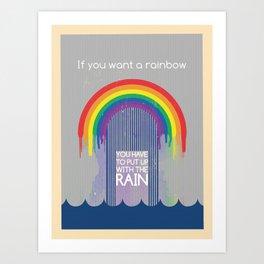 Rainbow Needs Rain Art Print