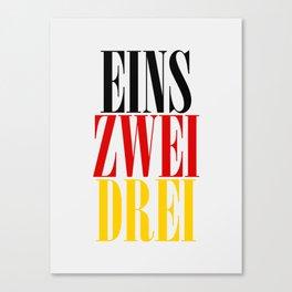 EINS ZWEI DREI Canvas Print