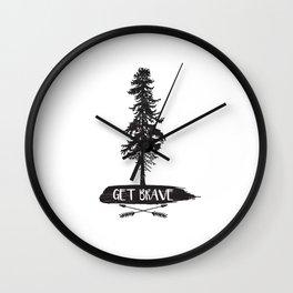 Get Brave Wall Clock