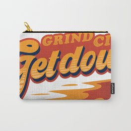 Grind city get down Carry-All Pouch
