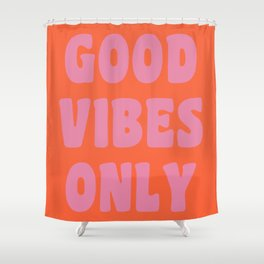 Retro Good Vibes Only Lettering in Pink and Orange Shower Curtain