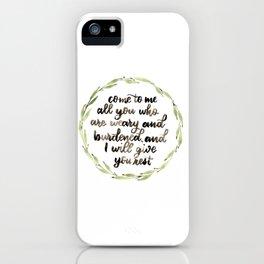 Matthew 11:28 Wreath iPhone Case