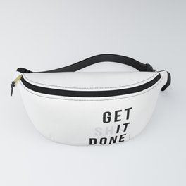 Get Sh(it) Done // Get Shit Done Fanny Pack
