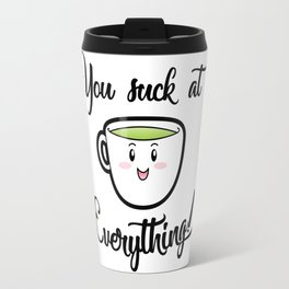 A little tea time wisdom Travel Mug
