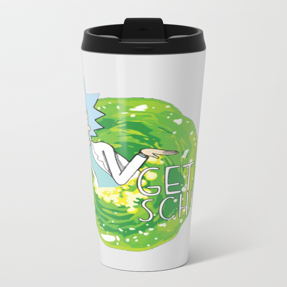 Get Schwifty T-shirt 8 Metal Travel Mug by Bobbycochran32 MTM8373390