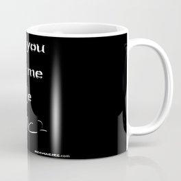 Be E=mc2 Coffee Mug