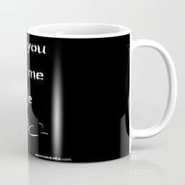Be E=mc2 Coffee Mug