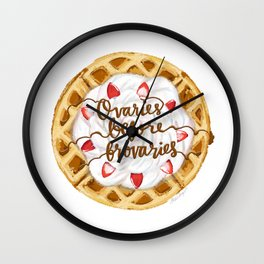 Ovaries Before Brovaries Waffle Wall Clock
