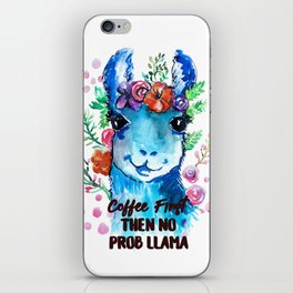 Coffee First Then No Prob Llama iPhone Skin