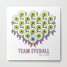 TEAM EYEBALL - Masked Octopus Metal Print