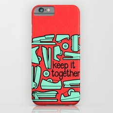 keep it together iPhone 6s Slim Case