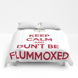 Keep Calm and Dun't Be Flummoxed Comforters