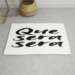 Que sera sera, French Quote, Home Decor, Wall Art, French Poster Rug