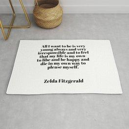 Zelda Fitzgerald quote Rug