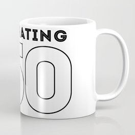CELEBRATE THE 50 - NUMBER 2 RIGHT Coffee Mug