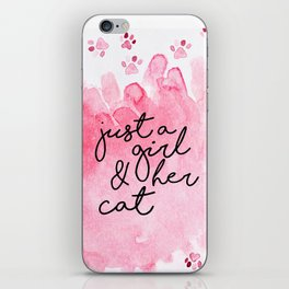 Just a Girl & her Cat // Black+Pink // Watercolor Paws iPhone Skin