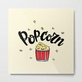 Popcorn lettering Metal Print