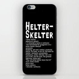 Helter Skelter (white on black) iPhone Skin