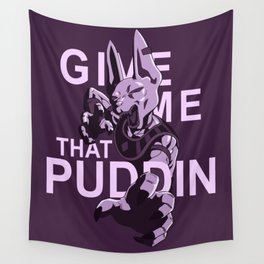 Give me that pudding Wall Tapestry