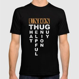 Union Thug Pro Labor Union Worker Protest Dark T-shirt