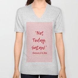 Not Today Satan Art Print Unisex V-Neck