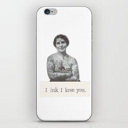 I Ink I Love You iPhone Skin