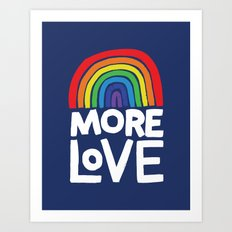more love Art Print