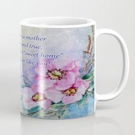 Mothers Day - Sweet Home Coffee Mug