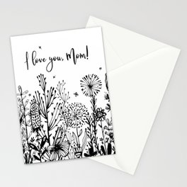 I love you, Mom! Stationery Cards