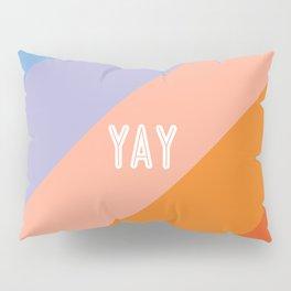 YAY Sunset Gradient Pillow Sham