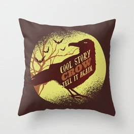 Cool Story Crow Throw Pillow