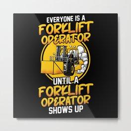 Forklift Operator Warehouse Man Forklifter Driver Metal Print