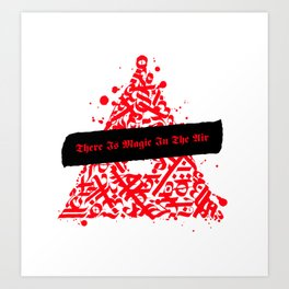 There Is Magic In The Air - Red Celtic Triangle Art Print