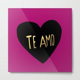 Te Amo II Metal Print