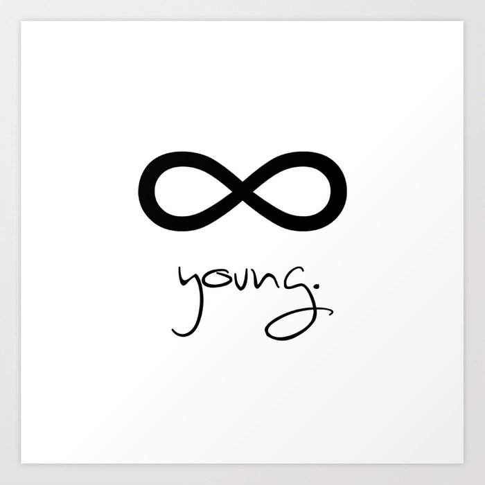 Forever Young Infinity Art Print