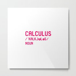 Calculus Teacher Word Definition Fun Dictionary Mathematician Metal Print