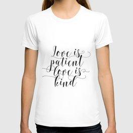 Love is Patient Sign, Love Is Patient, Love Is Kind, Corinthians Sign T-shirt
