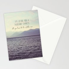 Life offers you a thousand chances Stationery Cards