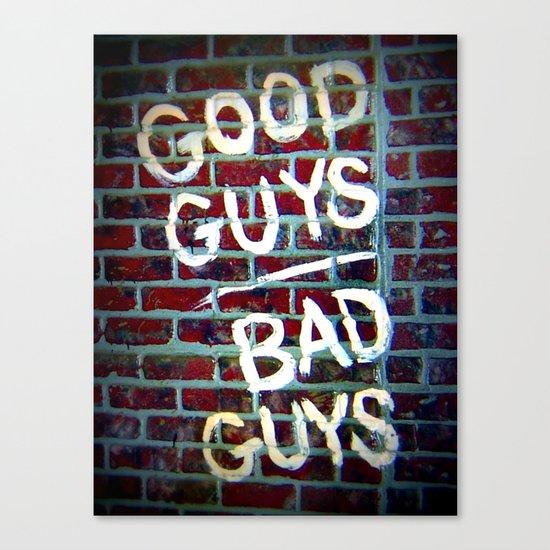 Good Guys Canvas Print