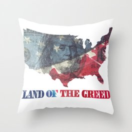 Land of the Greed Throw Pillow