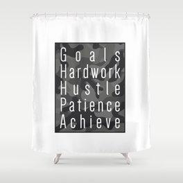 Way to success - goals, hardwork, hustle, patience, achieve Shower Curtain
