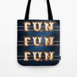 Fun Fun Fun -  Wall-Art for Hotel-Rooms Tote Bag