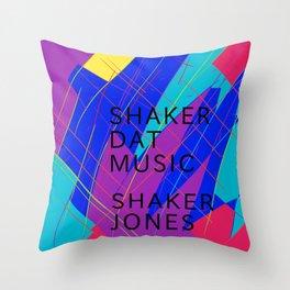 Shaker jones shake dat music Throw Pillow