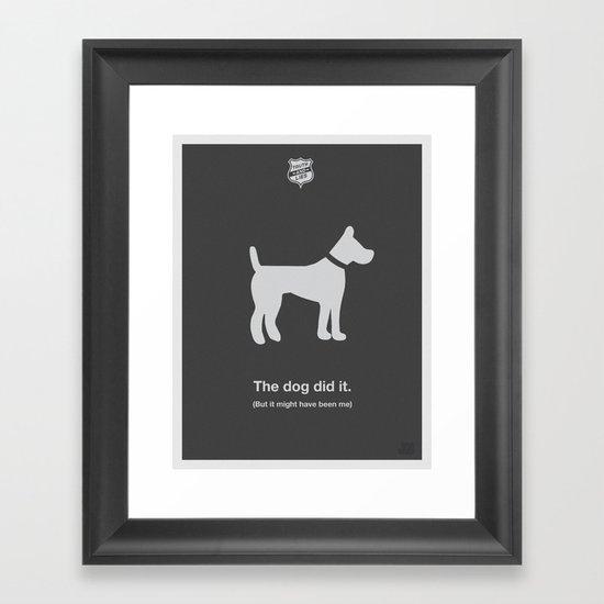 The Dog Did It Framed Art Print