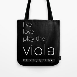 Live, love, play the viola (dark colors) Tote Bag