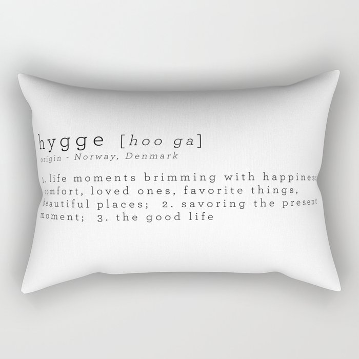 THE MEANING OF HYGGE Rectangular Pillow