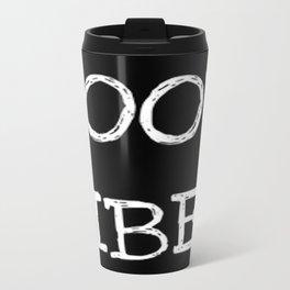GOOD VIBES-126 Travel Mug